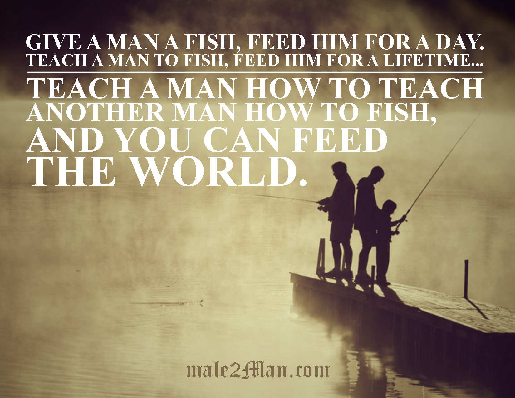 teach a man to fish male2man