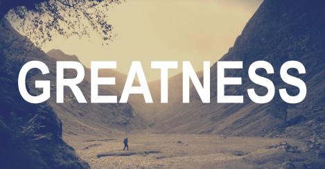 Greatness Intro2