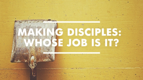 sendnetwork_makingdisciples_whosejob